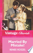 Married By Mistake   Mills   Boon Vintage Cherish