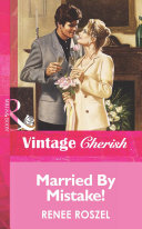 Married By Mistake! (Mills & Boon Vintage Cherish)