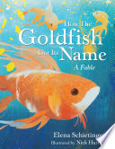 How the Goldfish Got Its Name