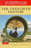 The Oxford History of the British Empire  Volume IV  The Twentieth Century