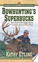 Bowhunting s Superbucks