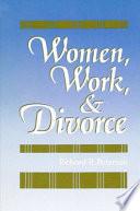 Women, Work, and Divorce