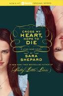 Cross My Heart  Hope to Die Book