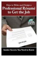 How to Write   Design a Professional R  sum   to Get the Job
