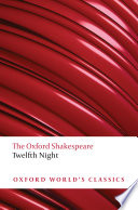 Twelfth Night  or What You Will  The Oxford Shakespeare