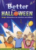 Better Than Halloween