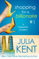 Shopping for a Billionaire 1 (FREE Billionaire Romance) (FREE BBW Romance)