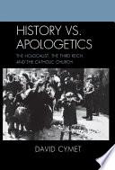 History vs  Apologetics