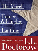 Pdf Ragtime, The March, and Homer & Langley: Three Bestselling Novels