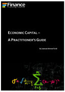 Economic Capital   A practitioner s guide