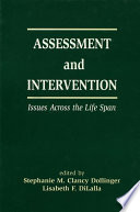 Assessment and Intervention Issues Across the Life Span Book
