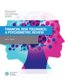 Financial Risk Tolerance  A Psychometric Review