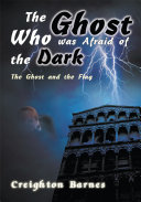The Ghost Who Was Afraid of the Dark