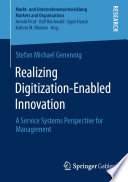 Realizing Digitization Enabled Innovation Book