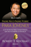 Padre Rico Padre Pobre Para Javenes / Rich Dad Poor Dad for Teens