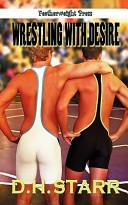 Pdf Wrestling with Desire