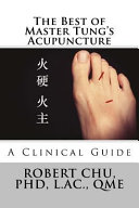 The Best of Master Tung's Acupuncture