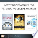 Investing Strategies for Alternative Global Markets  Collection