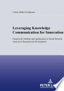 Leveraging Knowledge Communication for Innovation