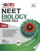 GO TO Objective NEET 2021 Biology Guide 8th Edition
