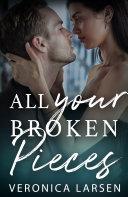 All Your Broken Pieces
