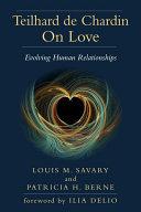 Teilhard de Chardin on Love