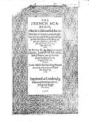 The French Academie, Wherein is Discoursed the Institution of Maners. ... Newly Translated Into English by T. B. [i.e. Thomas Bowes? Or Thomas Beard?]