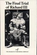 The Final Trial of Richard III