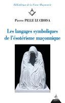 Pdf Les langages symboliques de l'ésotérisme maçonnique Telecharger
