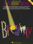 The Best Broadway Songs Ever (Songbook)