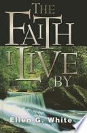 The Faith I Live by