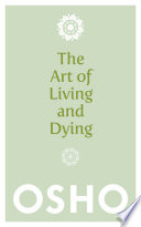 The Art of Living and Dying Book PDF