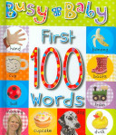 Busy Baby First 100 Words