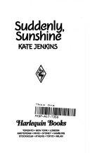 Suddenly  Sunshine Book