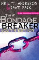 The Bondage Breaker Book