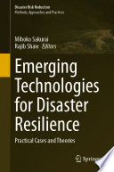 Emerging Technologies for Disaster Resilience