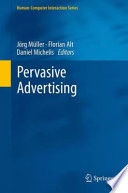 """Pervasive Advertising"" by Jörg Müller, Florian Alt, Daniel Michelis"