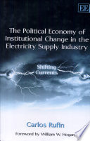 The Political Economy of Institutional Change in the Electricity Supply Industry