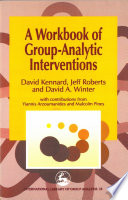 A Workbook of Group Analytic Interventions Book