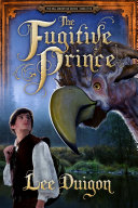 The Fugitive Prince  Bell Mountain  5