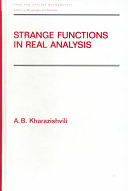 Strange Functions in Real Analysis, Second Edition