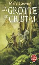 Le Cycle de Merlin T01 La Grotte de Cristal