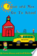 Rocco And Max Go To School