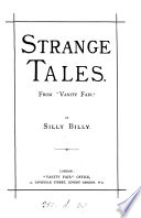 Strange tales  by Silly Billy  From  Vanity fair