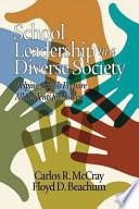 School Leadership in a Diverse Society