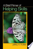 A Brief Primer Of Helping Skills Book