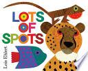 Lots of Spots Book