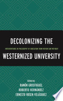 Decolonizing The Westernized University