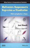 Multivariate Nonparametric Regression and Visualization