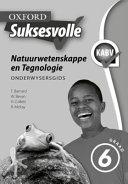 Books - Oxford Suksesvolle Natuurwetenskappe & Tegnologie Graad 6 Onderwysersgids | ISBN 9780199047925